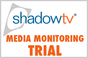 Media Monitoring service by ShadowTV